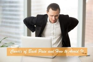 Causes of Back Pain and How to Avoid It